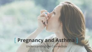 1296x728_-Pregnancy_and_Asthma_Understanding_the_Connection